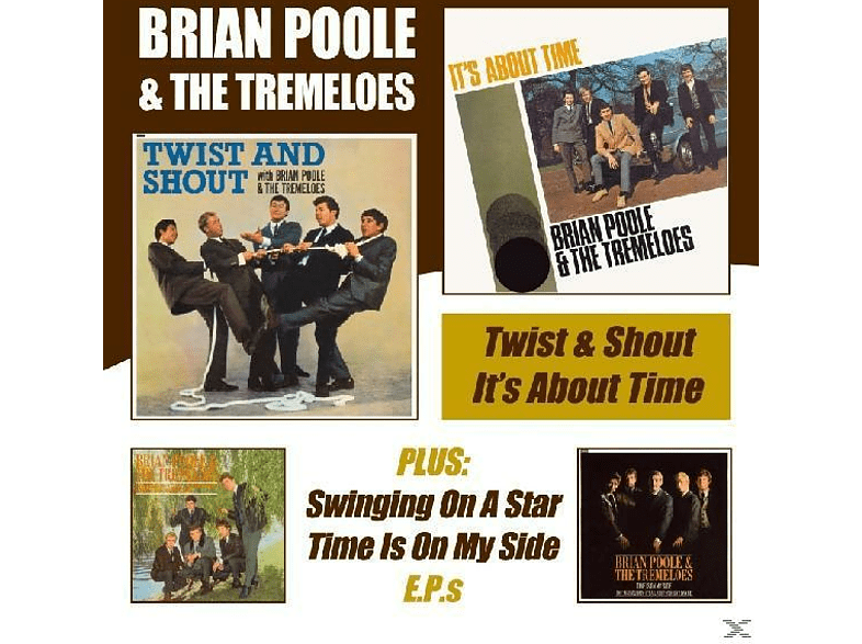 Brian & The Tremeloes Poole - Twist & Shout/It's About Time [CD]