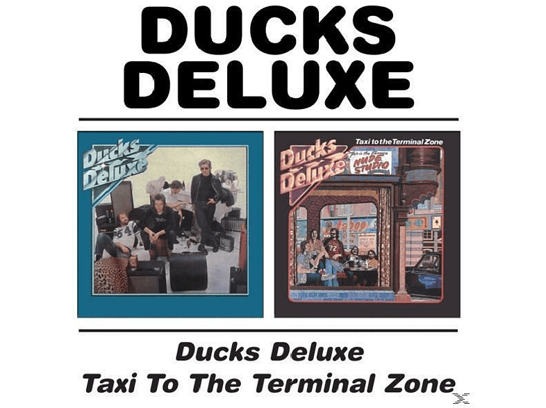 Ducks Deluxe - Ducks Deluxe/Taxi To The Terminal Zone [CD]