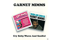 Garnet Mimms - Cry Baby/Warm And Soulful [CD]