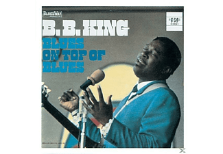 B.B. King - Blues On Top Of Blues - (CD)