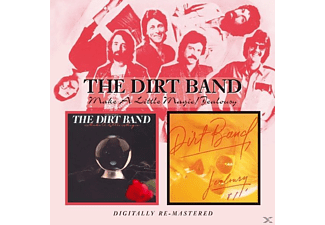 The Dirt Band - Make A Little Magic/Jealousy [CD]