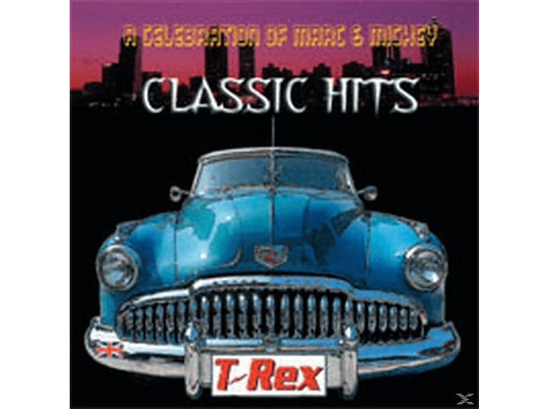 T. Rex - A Celebration Of Marc & Mickey-Classic Hits [CD]