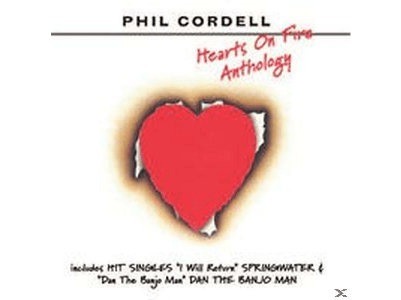 Phil Cordell - Hearts On Fire-Anthology [CD]