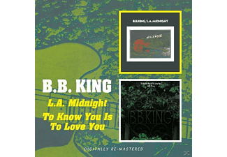 B.B. King - To Know You Is To Love You/ L.A.Midnight [CD]