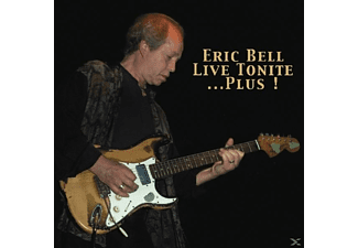 Eric Bell - Live Tonite... Plus! - (CD)