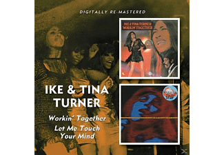 Tina Turner, Ike & Tina Turner - Workin' Together/Let Me Touch Your Mind - (CD)