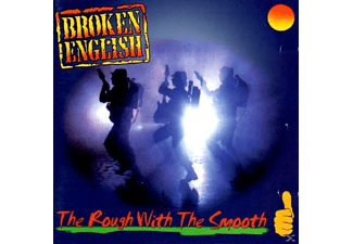 Broken English - The Rough With The Smooth - (CD)