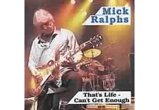 Mick Ralphs - That's Life-Can't Get Enough - (CD)