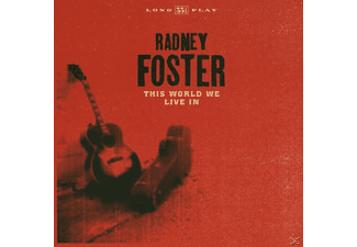 Radney Foster - This World We Live In - (CD)