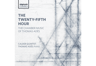 Thomas / Calder Quartet Ades - The Twenty-Fifth Hour-Kammermusik - (CD)