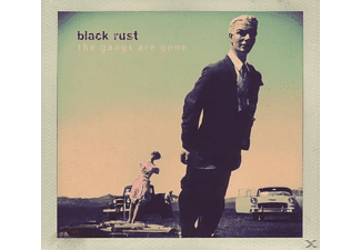 Black Rust - The Gangs Are Gone - (CD)