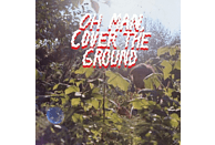 Shana Cleveland - Oh Man,Cover The Ground [LP + Download]