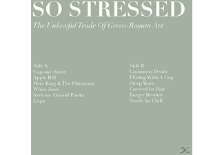 So Stressed - The Unlawful Trade Of Greco-Roman A [CD]