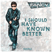 Fancy - I SHOULD HAVE KNOWN BETTER [Maxi Single CD]