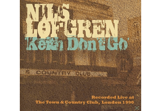 Nils Lofgren - Keith Don't Go-Live In London 1990 [CD]
