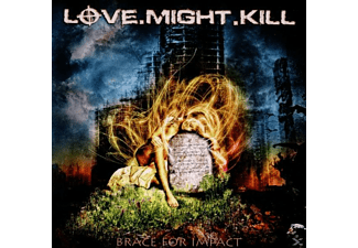 LOVE.MIGHT.KILL - Brace For Impact - (CD)