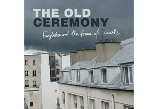 The Old Ceremony - Fairytales And Other Forms Of Suici - (Vinyl)