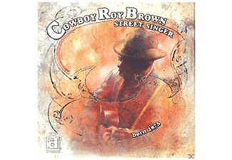Cowboy Roy Brown - Street Singer - (CD)