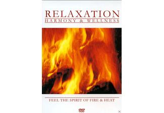 - Relaxation - Harmony & Wellness - Feel the Spirit of Fire and Heat - (DVD)