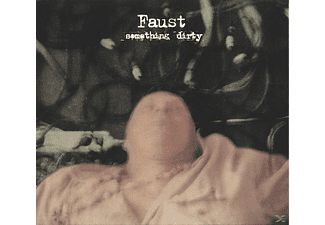 Faust - Something Dirty - (CD)