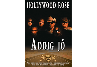 Hollywood Rose - Addig Jó (DVD)