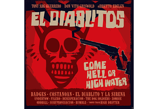 El Diablitos - Come Hell Or High Water - (CD)