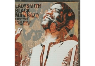 Ladysmith Black Mambazo - Raise Your Spirit Higher - (CD)
