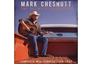 Mark Chesnutt - The Ultimate Collection-Complete - (CD)