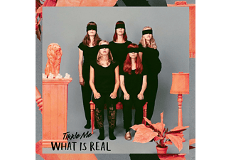 Tikkle Me - What Is Real - (CD)
