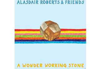 Alasdair & Friends Roberts - A WONDER WORKING STONE - (Vinyl)