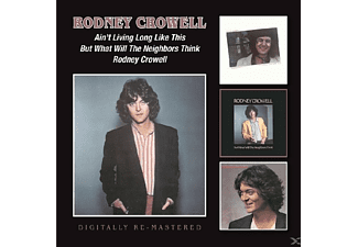 Rodney Crowell - Ain't Living Long Like This/But What Will - (CD)