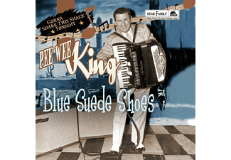 Pee Wee King - Blue Suede Shoes-Gonna Shake This Shack Tonight - (CD)