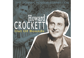 Howard Crockett - Out Of Bounds - The Johnny Horton Connection - (CD)