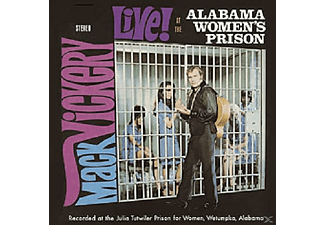 Mack Vickers - Live At Alabama Womens Prison - (CD)