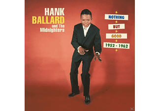 Hank Ballard - Nothing But Good (1952-1962) [CD]
