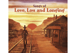 VARIOUS - Songs Of Love, Loss And Longing - (CD)