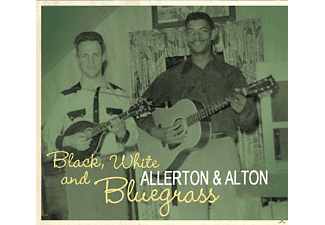 Allerton & Alton - The Cumberland Ridge Runners, Black, White And Blugrass [CD]
