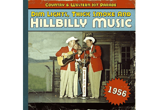 VARIOUS - Dim Lights, Thick Smoke And Hillbilly Music 1956 - (CD)