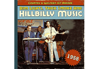 VARIOUS - Dim Lights, Thick Smoke And Hillbilly Music 1958 - (CD)