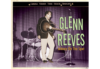 Glenn Reeves - Johnny On The Spot - (CD)