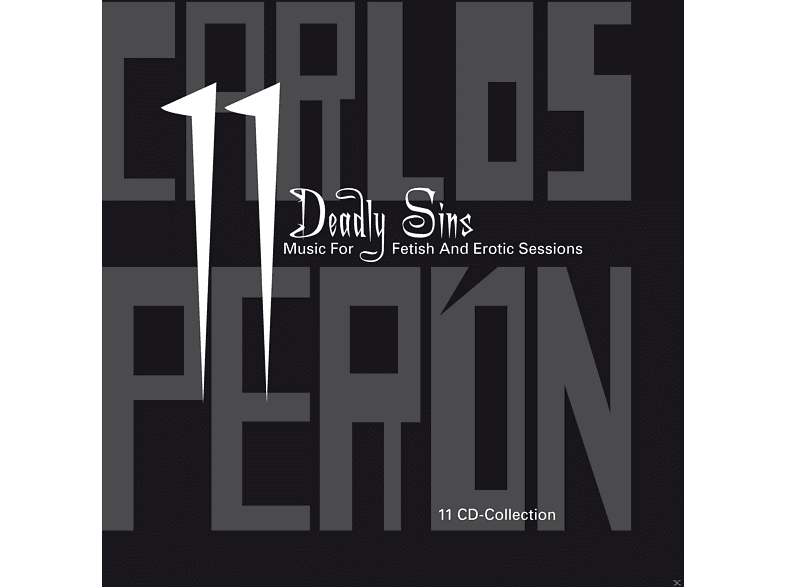 Carlos Peron - 11 Deadly Sins - Music for Fetish & Erotic Session [CD]