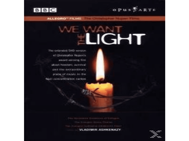 Cologne Opera Chorus - We Want The Light [DVD]