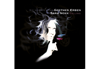 Sara Noxx, Goethes Erben - Falling - (Maxi Single CD)