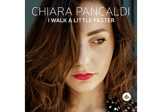 Chiara Pancaldi - I Walk A Little Faster - (CD)