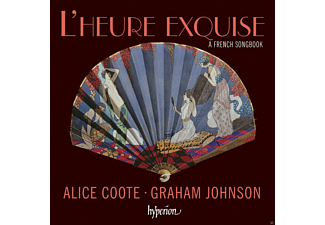 Alice Coote, Graham Johnson - L'heure Exquise-A French Songbook [CD]