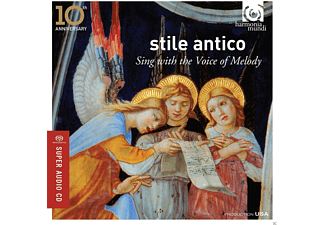 Stile Antico - Sing With The Voice Of Melody - (SACD Hybrid)