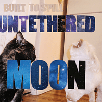 Built To Spill - Untethered Moon [CD]