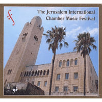 VARIOUS - The Jerusalem International Chamber Music Festival [CD]
