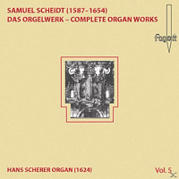 Lehmann Christoph - Scheidt: Das Orgelwerk - Complete Organ Works Vol. 5 [CD]