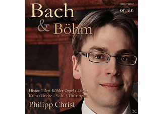 Philipp Christ - Bach & Böhm - (CD)